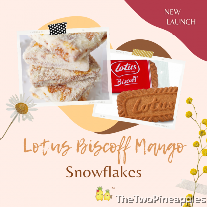 [Specialty Snowflakes] Handcrafted Snowflakes with Lotus Biscoff + Mango